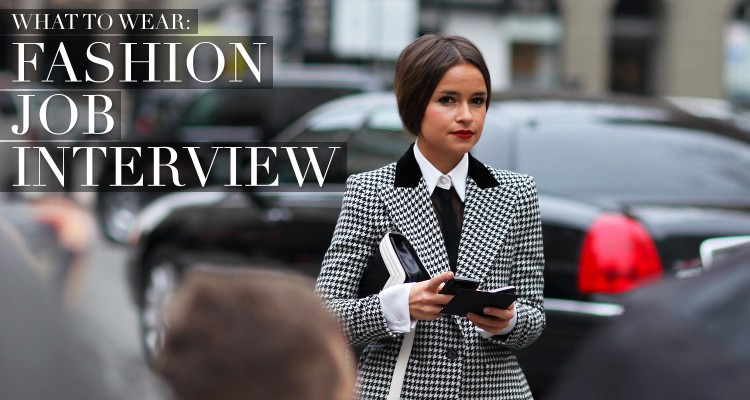 What to Wear: The Fashion Job Interview